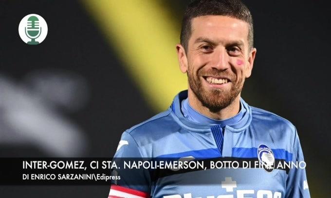 Inter-Papu Gomez, ci sta. Napoli-Emerson, botto di fine anno