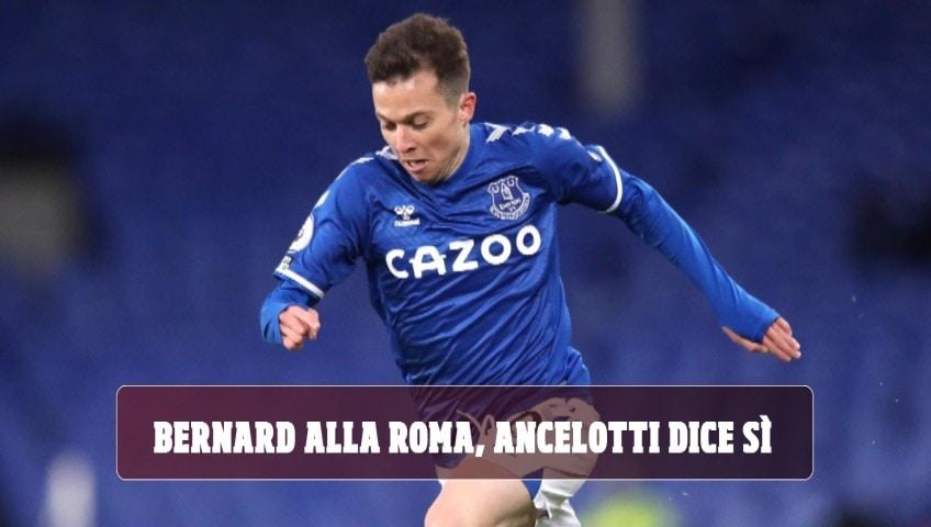 Bernard alla Roma, Ancelotti dice sì