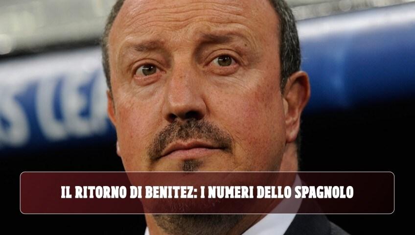 Il ritorno di Benitez: i numeri dello spagnolo