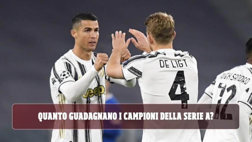 Quanto guadagnano i campioni della Serie A?