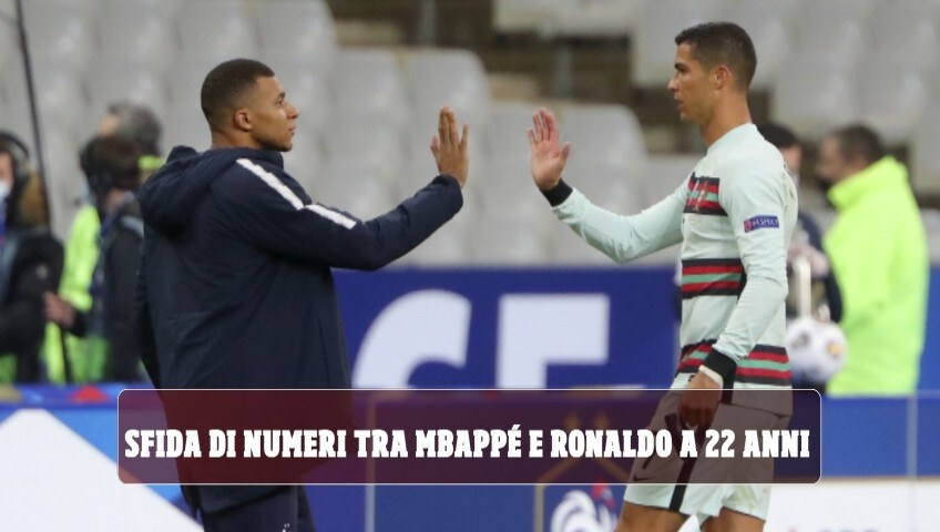 Sfida di numeri tra Mbappè e Ronaldo a 22 anni