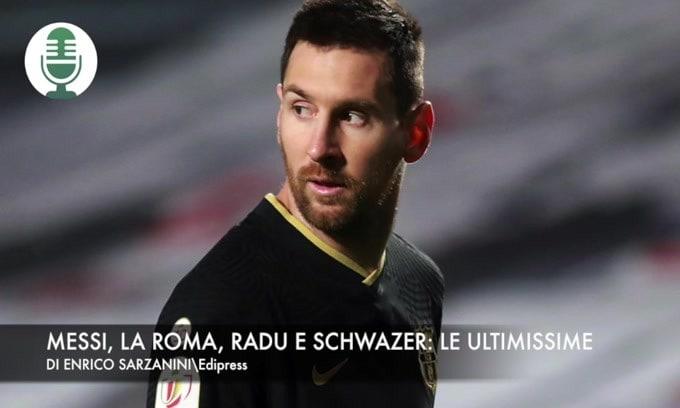 Messi, la Roma, Radu e Schwazer. Le ultimissime