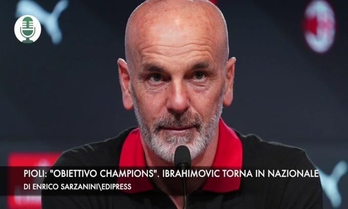 """Pioli: """"Obiettivo Champions"""". Ibrahimovic torna in Nazionale"""