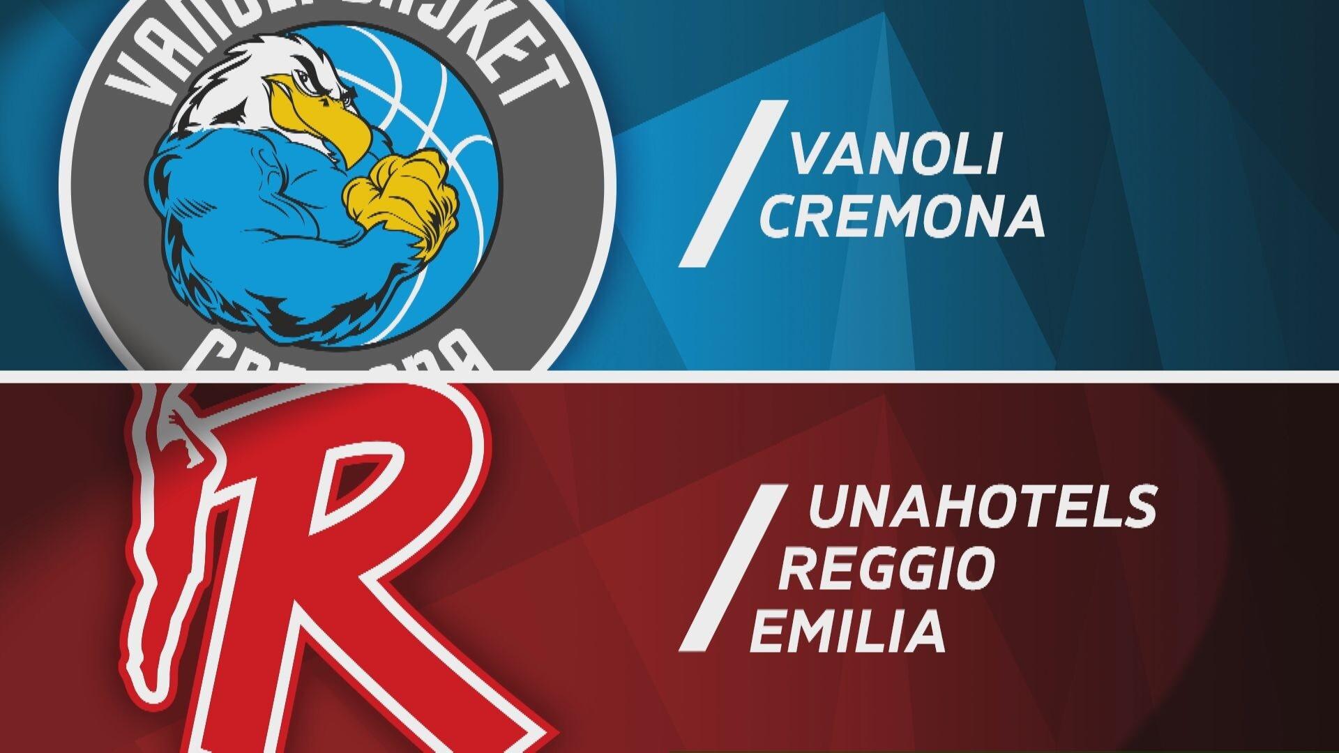 Vanoli Basket Cremona - UNAHOTELS Reggio Emilia 90-71