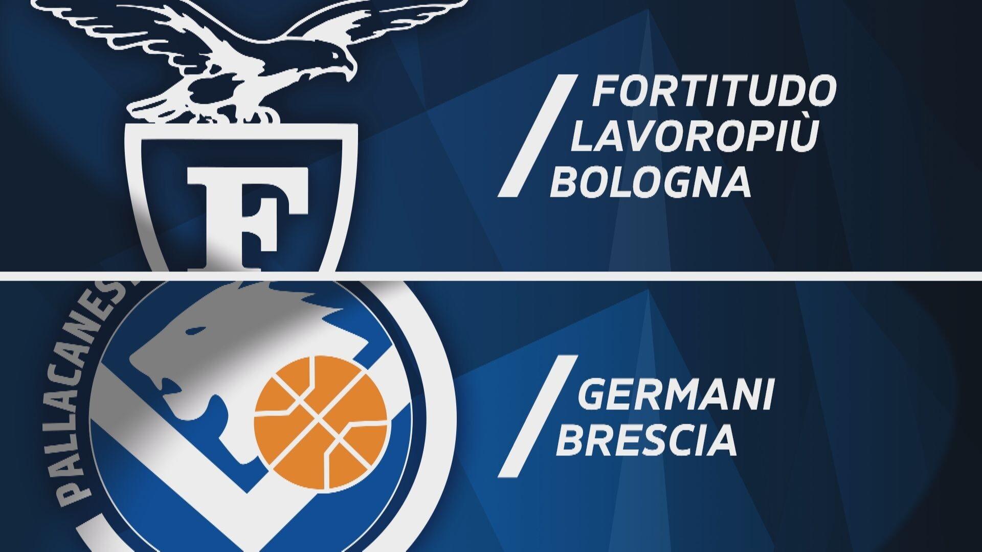 Fortitudo Lavoropiù Bologna - Germani Brescia 88-78