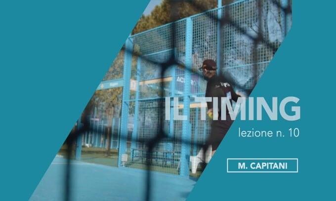 Le pillole di Marcelo Capitani: il timing