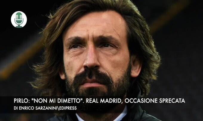"""Pirlo: """"Non mi dimetto"""". Real Madrid, occasione sprecata"""