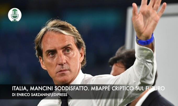 Italia, Mancini soddisfatto. Mbappé criptico sul futuro