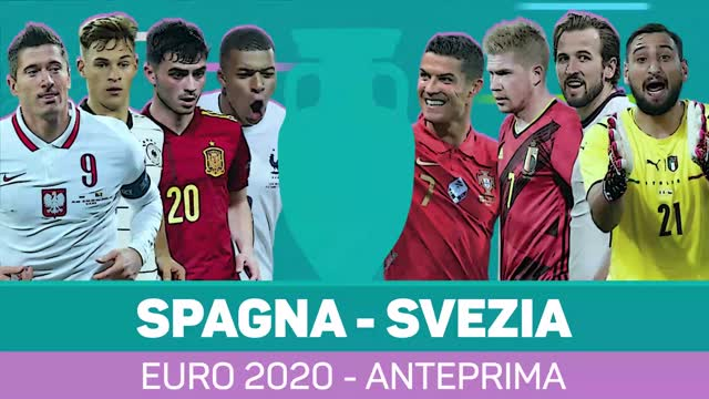 Euro 2020, l'anteprima di Spagna-Svezia