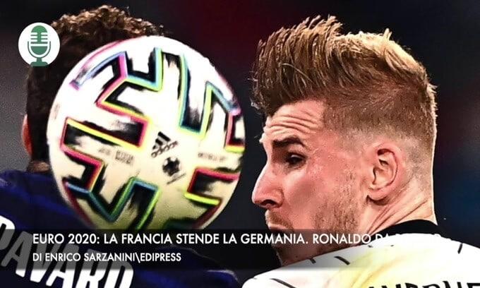 Euro 2020: la Francia stende la Germania. Ronaldo da record