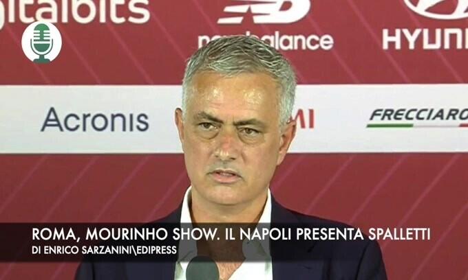 Roma, show di Mourinho. Il Napoli ha presentato Spalletti