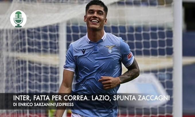 Inter, fatta per Joaquin Correa. Lazio, spunta Zaccagni del Verona