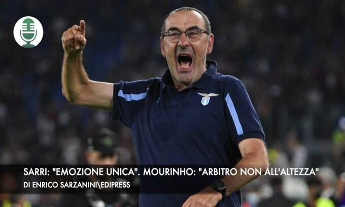 """Derby, Sarri: """"Emozione unica"""". Mourinho: """"Arbitro non all'altezza"""""""